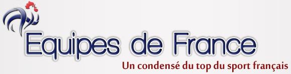 Equipes de France Un condensé du top du sport français